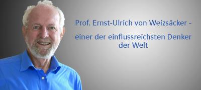 CSA-Redner Prof. Ernst-Ulrich von Weizsäcker zählt zu den 100 einflussreichsten Denkern der Welt