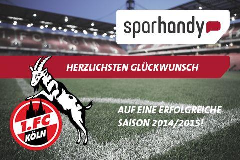 Aufstieg in die 1. Bundesliga: Sparhandy.de wird EXKLUSIVPARTNER des 1. FC Köln