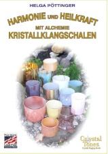 Neuerscheinung Buch: Harmonie und Heilkraft mit Alchemie Kristallklangschalen