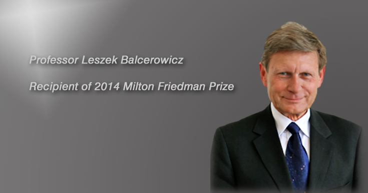 CSA Speaker Prof. Leszek Balcerowicz received Milton Friedman Prize for Advancing Liberty