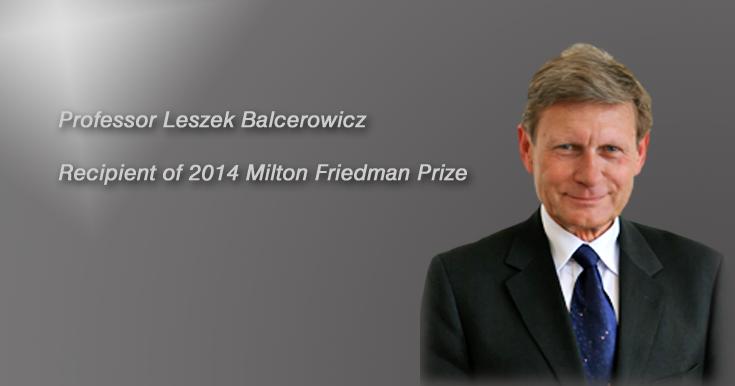 CSA Redner Prof. Leszek Balcerowicz erhält den Milton Friedman Prize for Advancing Liberty