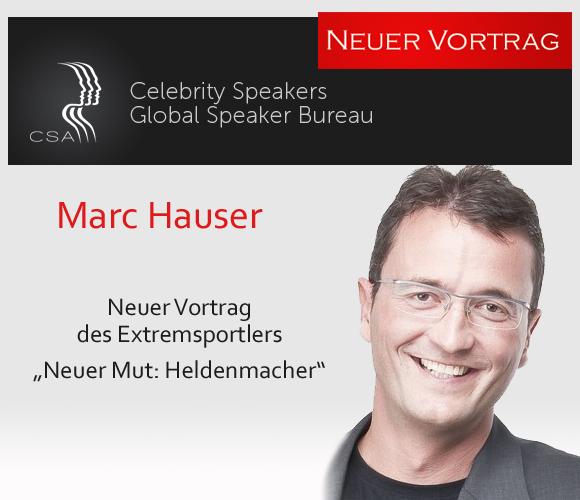 CSA Redner Marc Hauser: vom Weltrekord zur Mutmacher Rede