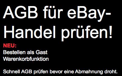 eBay-Händler : Schnell AGB anpassen, bevor eine Abmahnung droht