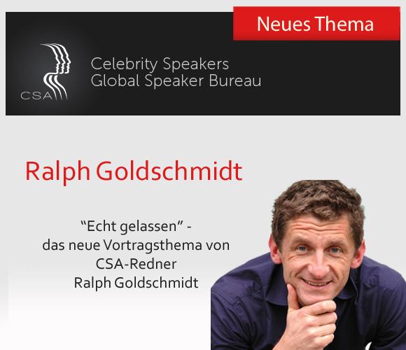 CSA Redner Ralph Goldschmidt und sein neues Vortragsthema: