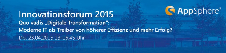 AppSphere Innovationsforum 2015 am 23. April in Ettlingen - IT-Experten erläutern Potenziale der