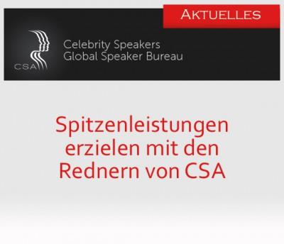 Die Redneragentur CSA präsentiert herausragende Motivationsexperten