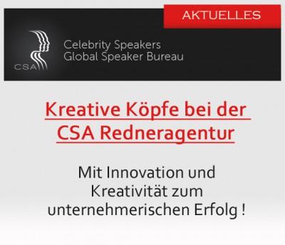 CSA-Redner zeigen mit Innovation und Kreativität den Weg zum Erfolg!