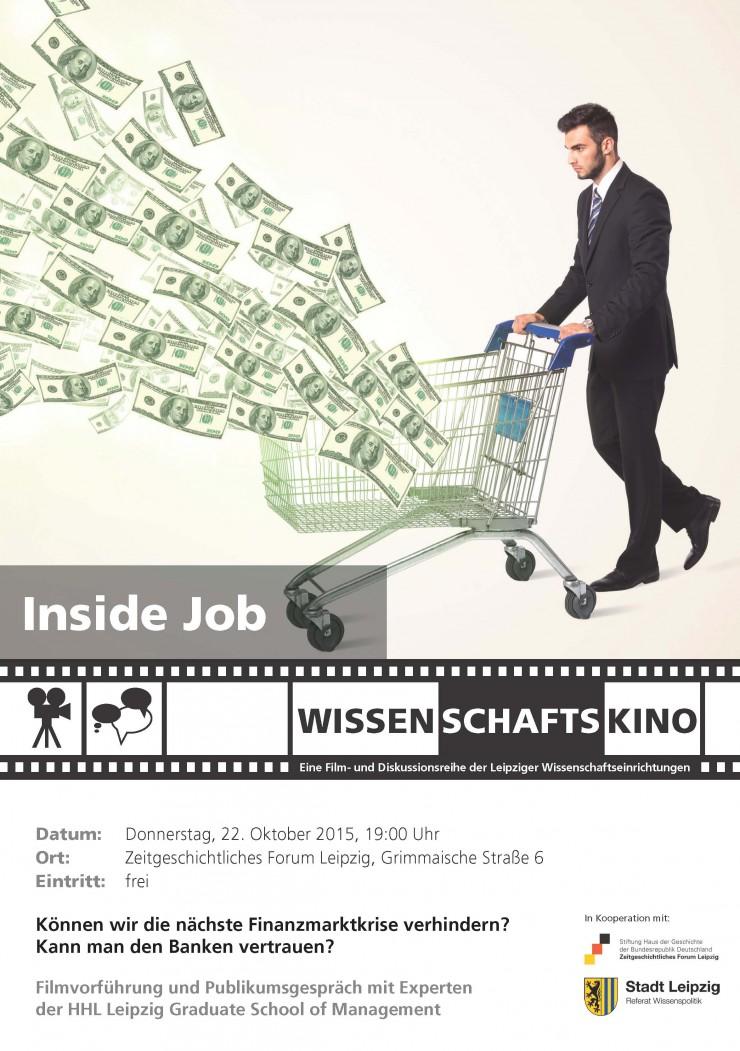 22. Oktober 2015: WISSENSCHAFTSKINO Leipzig mit Publikumsgespräch zur globalen Finanzkrise ab 2007