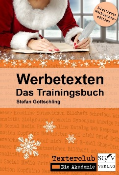 Werbetexten - Das Trainingsbuch