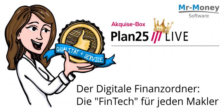 Die Zukunft der Beratung hat begonnen. Mit der Plan25///LIVE  Endkunden-App!