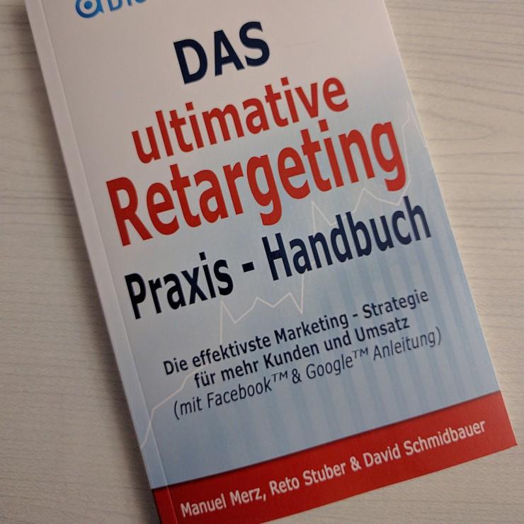 Kostenloses Retargeting-Handbuch enthüllt erfolgreichste Online Marketing Strategie für Unternehmen