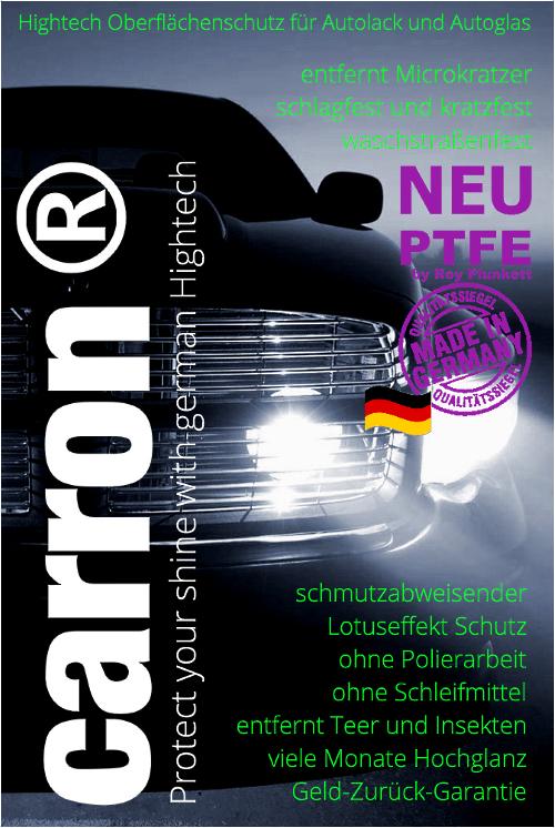 carron® PTFE Versiegelung für Autolack und Autoglas mit Antihaftbeschichtung schmutzabweisend
