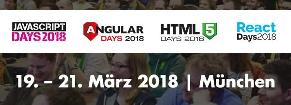 Die JavaScript Days, Angular Days, HTML5 Days und React Days im März in München
