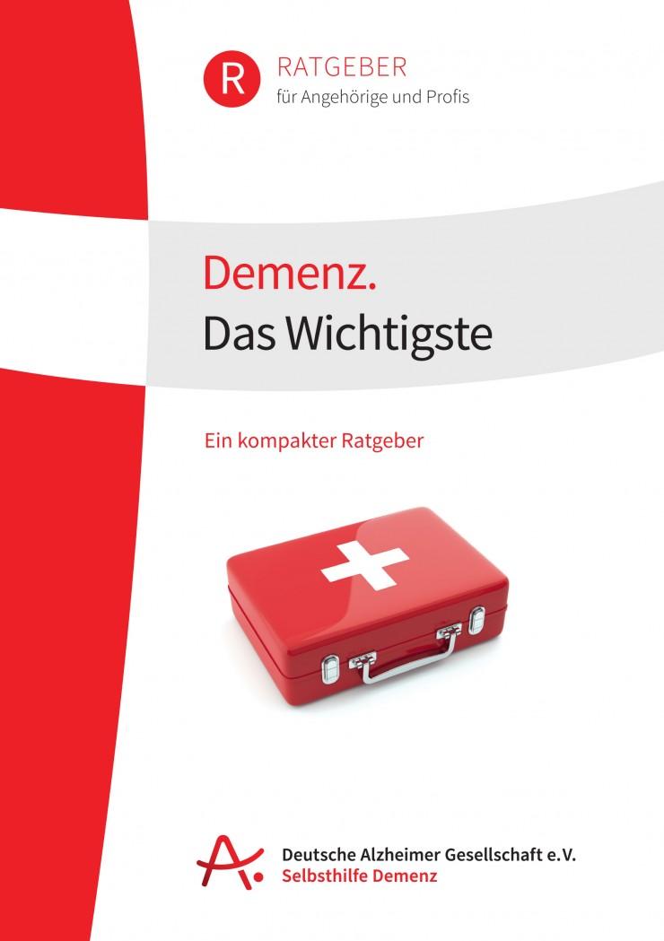 Demenz. Das Wichtigste  die Deutsche Alzheimer Gesellschaft informiert millionenfach