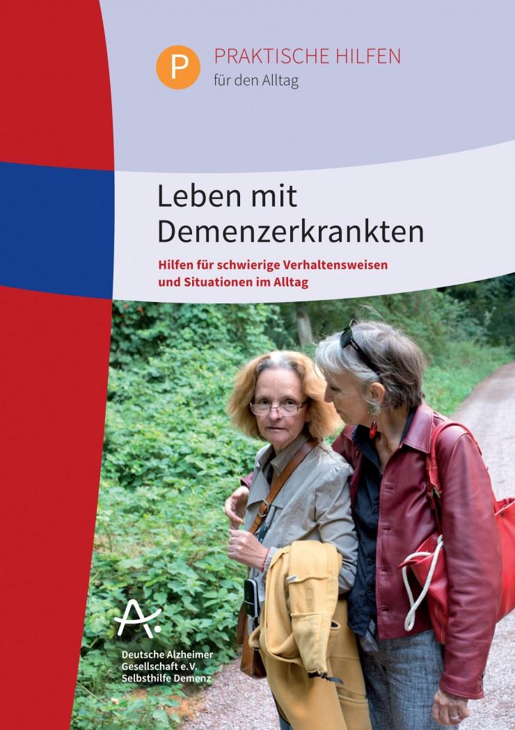 Broschüre der Deutschen Alzheimer Gesellschaft bietet Hilfen für das Zusammenleben mit Demenzerkrankten