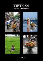 Vietnam: Aus dem Alltag betrachtet