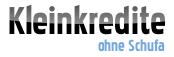 Kleinkrediteohneschufa.net informiert über Kleinkredite
