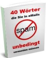 40 Wörter bei Email Werbung unbedingt vermeiden