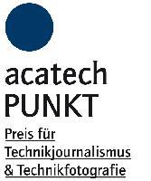 PUNKT 2012: Preis für Technikjournalismus und Technikfotografie startet mit neuer Kategorie Multimedia