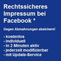 Gegen Abmahnungen absichern! Rechtssicheres Impressum bei Facebook*