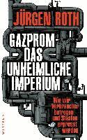Faktenthriller GAZPROM von Jürgen Roth  ab 16.04. im Buchhandel
