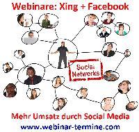 Webinar Serie: Mehr Umsatz durch Xing und Facebook Marketing