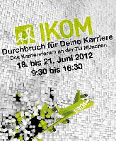 IKOM 2012  ein Karriereforum der Superlative