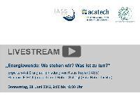 Energiewende: Expertenanhörung mit Mitgliedern der Ethikkommission am 28. Juni im Live-Stream