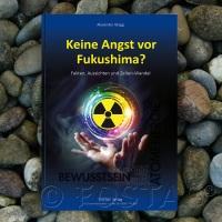 Keine Angst vor Fukushima: FOSTAC lehrt international die universellen Schöpfungsgesetze