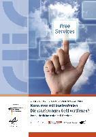 Kann man mit kostenfreien Dienstleistungen Geld verdienen?