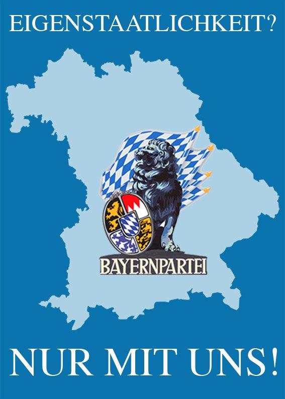 Scharnagl beweist: CSU hat Angst vor Bayernpartei!