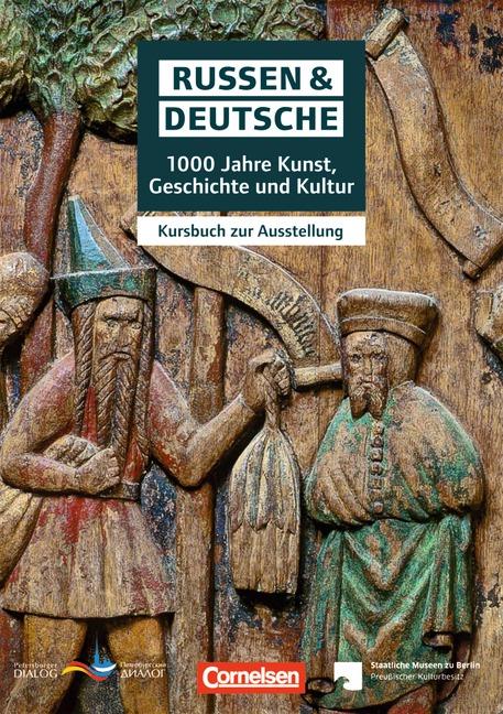 Zukunft jenseits der Klischees  1.000 Jahre Russen und Deutsche