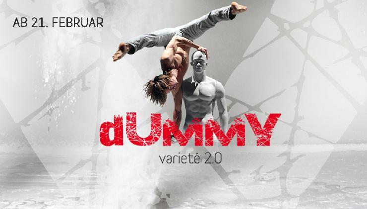 Show DUMMY feiert im Februar 2013 Berlin Premiere im Chamäleon Theater