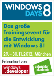 Windows 8 Days - Das neue Trainingsevent für die Entwicklung mit Windows 8