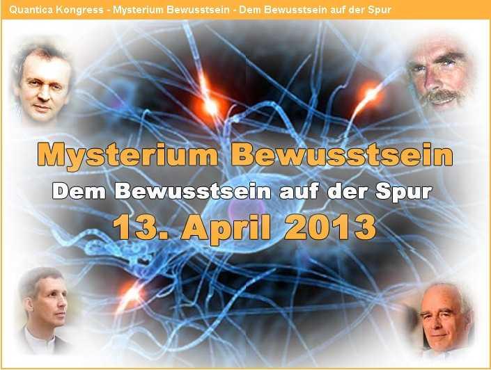 Novum in der Bewusstseinsforschung durch Quantica: Hochkarätige Referenten zusammen auf einem Kongress
