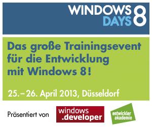 Windows 8 Days 2013 - Das neue Trainingsevent für die professionelle Entwicklung mit Windows 8