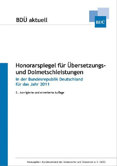 Bundesverband der Dolmetscher und Übersetzer e.V.:  Neuer Branchen-Honorarspiegel ab sofort in verfügbar