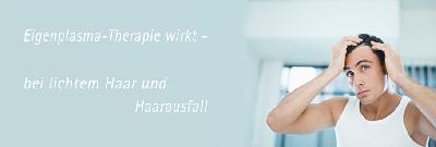 Haarausfall effektiv stoppen mit innovativer Eigenplasma-Therapie