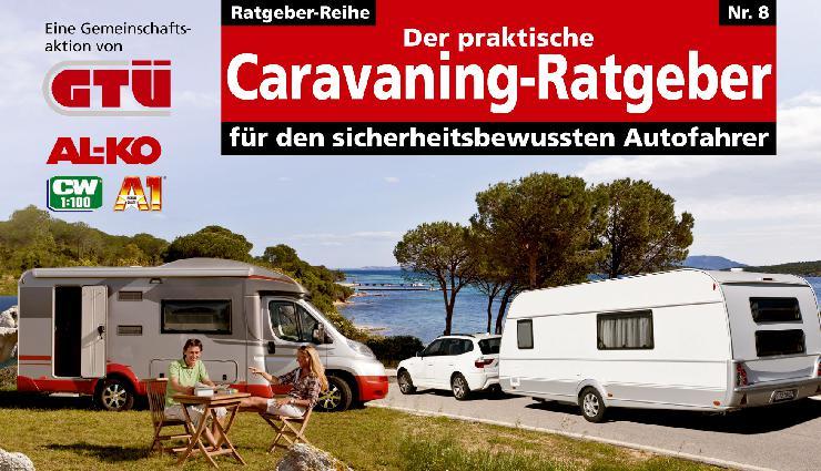 GTÜ: Mit Caravan und Reisemobil sicher unterwegs
