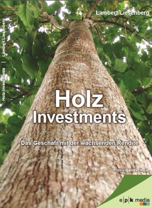 Holz Investments: Das Geschäft mit der wachsenden Rendite