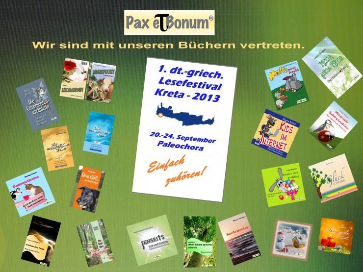 Berlin / Paleochora   22.08.2013 Vom 20.-24.September 2013 findet das 1. deutsch-griechische Lesefestival Kreta 2013 in Paleochora statt.