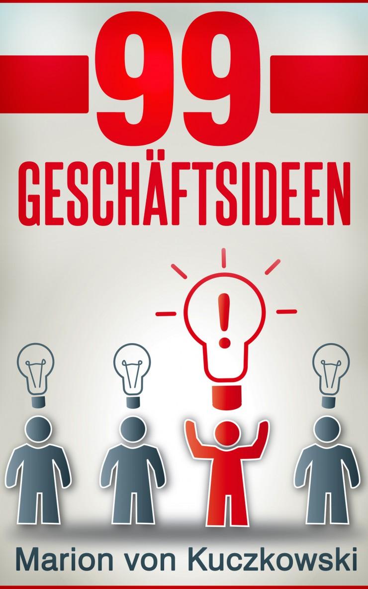 99 erfolgreiche Geschäftsideen