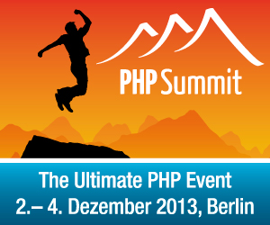 PHP Summit 2013 - The Ultimate PHP Event