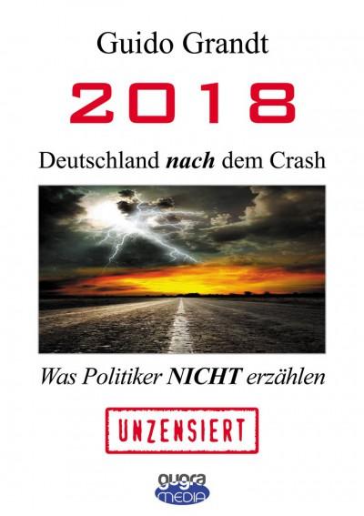 2018: Deutschland NACH dem Crash