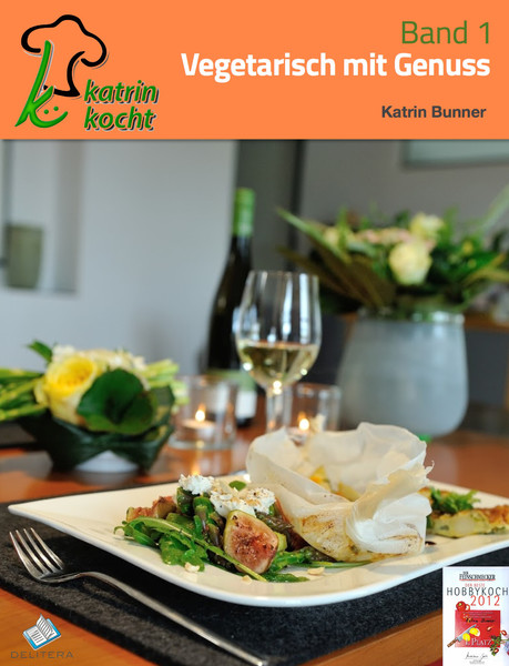 Katrin Bunner, Siegerin beim Perfekten Dinner, mit erstem interaktivem Kochbuch